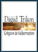 The Legend of Dagad Trikon